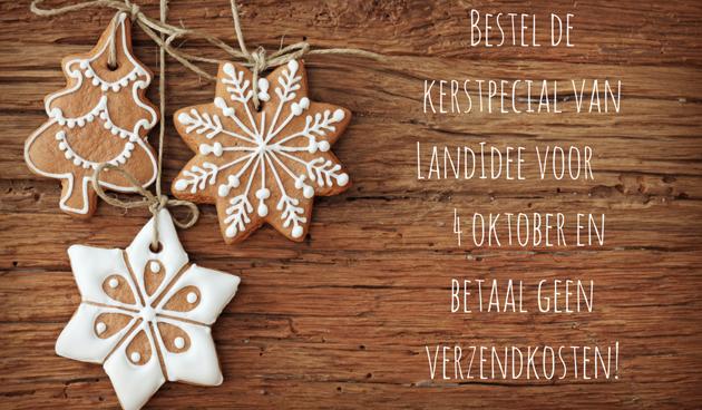 Bestel de kerstspecial van LandIdee nu zonder verzendkosten