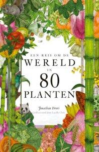 Een reis om de wereld in 80 planten